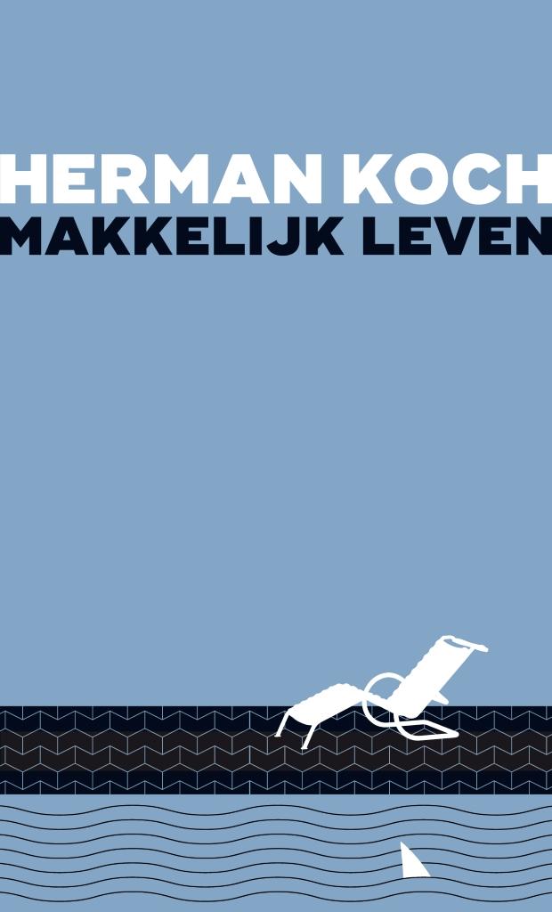 Herman Koch Makkelijk Leven