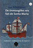 De ûnmooglike reis fan de Santa Maria