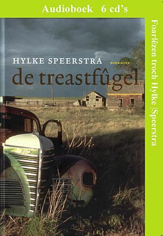 De treastfûgel fan Hylke Speerstra